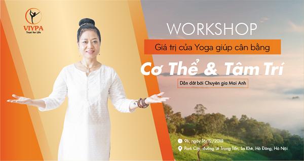 Workshop: Giá trị của Yoga giúp cân bằng cơ thể và tâm trí